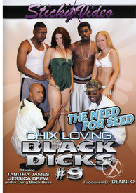 Chix Loving Black Dicks 09 Need For
